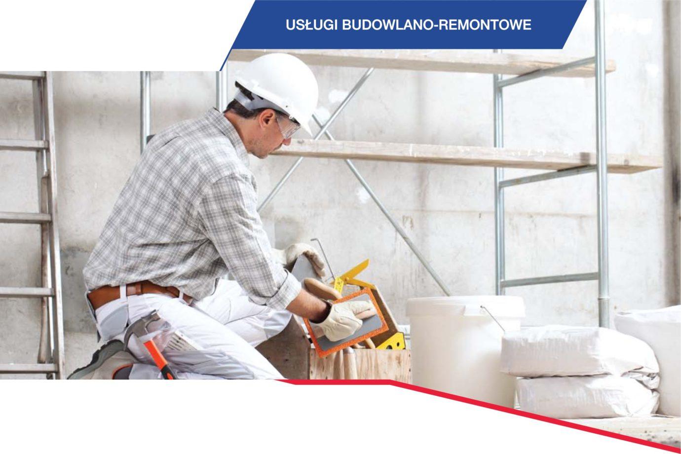 Usługi budowlano-remontowe